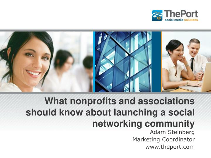 what nonprofits and associations should know about launching a social networking community n.