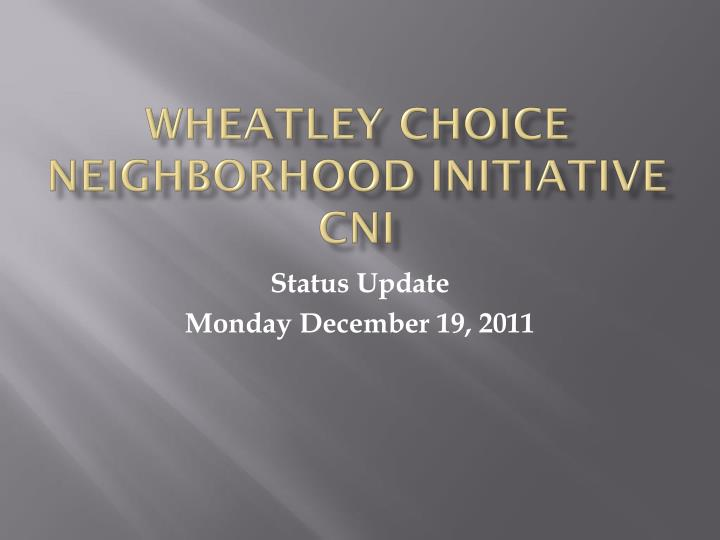 wheatley choice neighborhood initiative cni n.