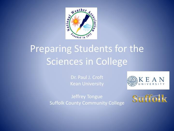 Preparing students for the sciences in college