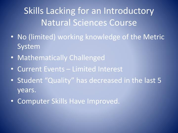 Skills lacking for an introductory natural sciences course