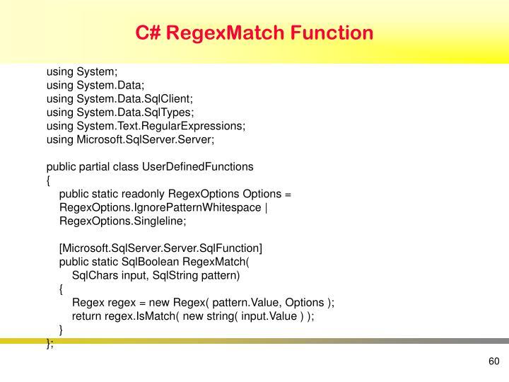 C# RegexMatch Function