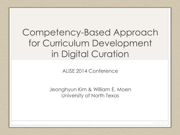 competency based approach for curriculum development in digital curation n.