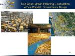 use case urban planning simulation w paul waddell environmental design