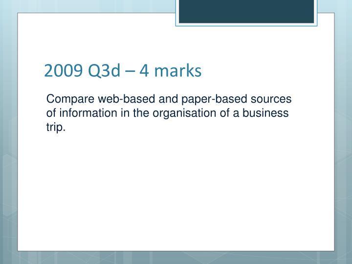 2009 Q3d – 4 marks