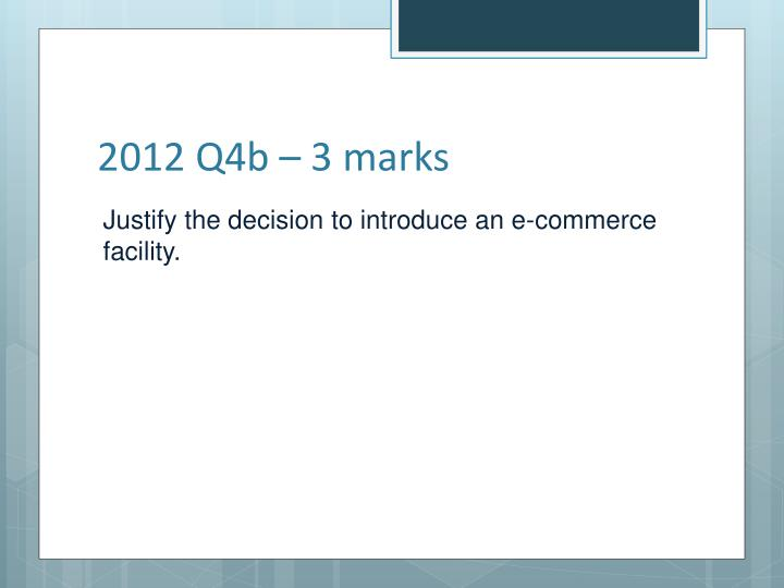 2012 Q4b – 3 marks