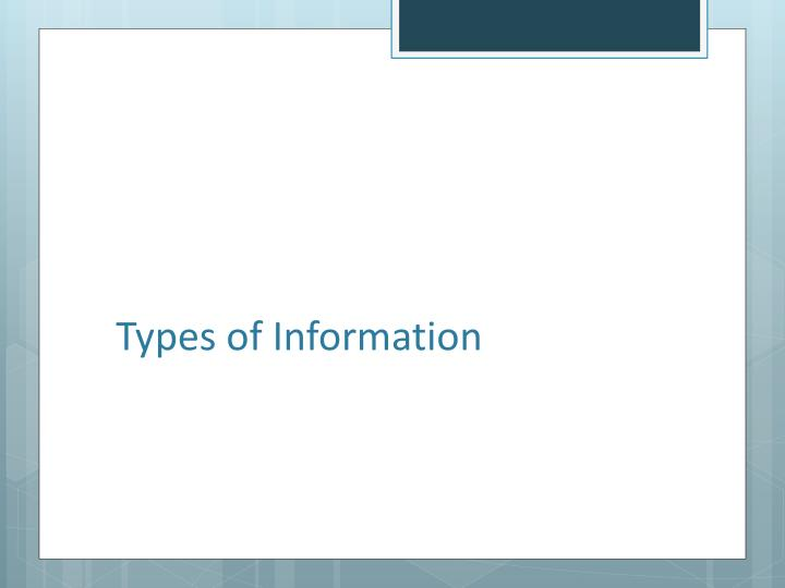Types of Information