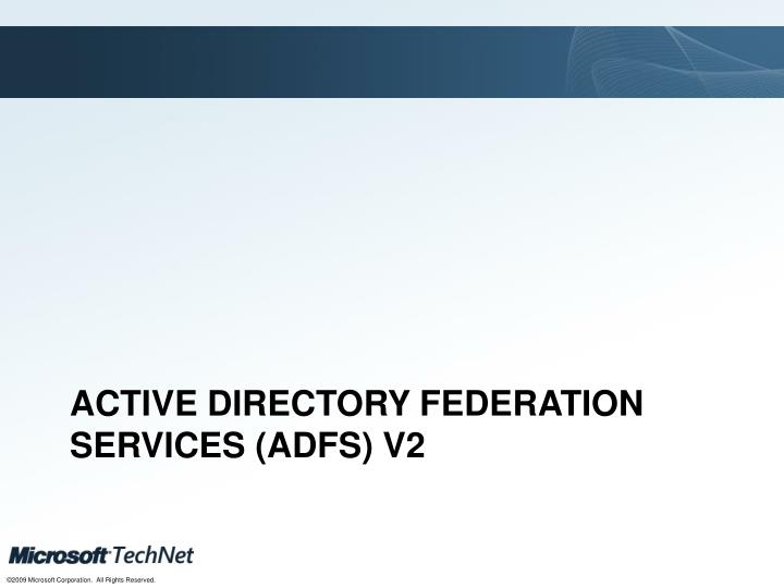 Active Directory Federation Services (ADFS) v2