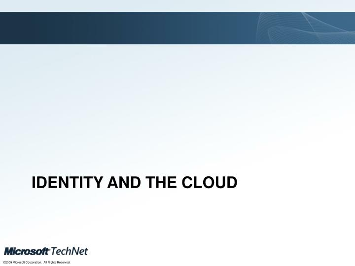 Identity and the Cloud