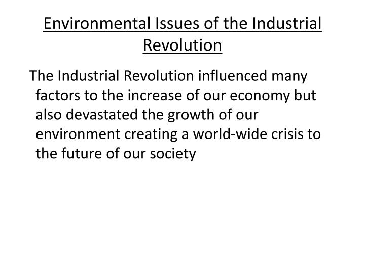 Environmental Issues of the Industrial Revolution