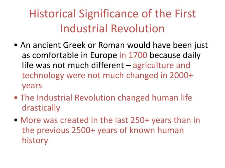 Historical significance of the first industrial revolution