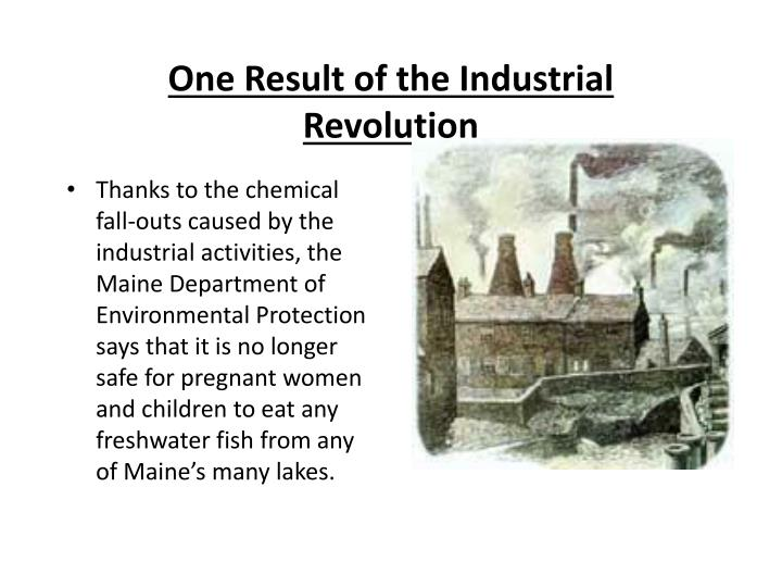 One Result of the Industrial Revolution