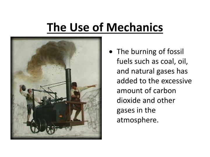 The Use of Mechanics