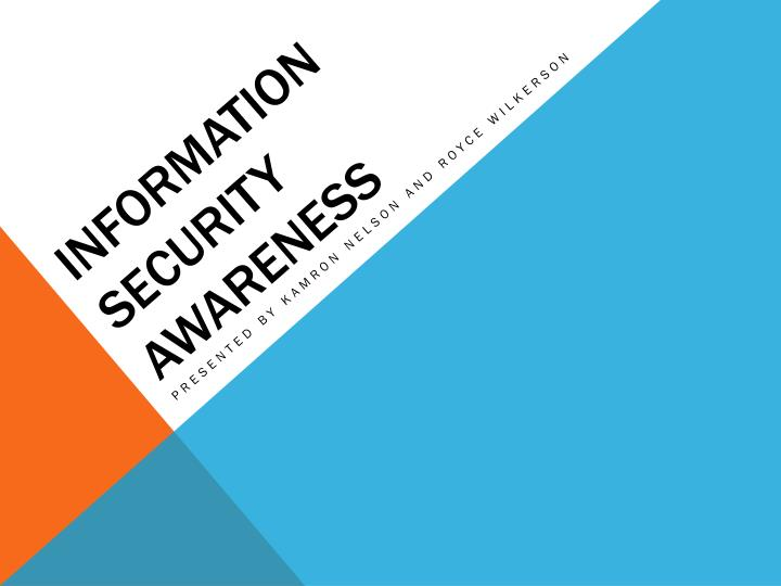 information security presentation Free security awareness resources us security awareness presentations, and more are available for.