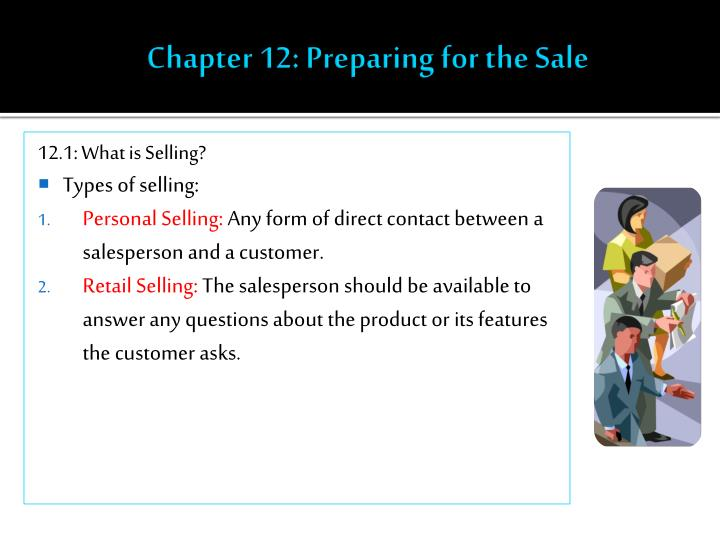 Chapter 12 preparing for the sale