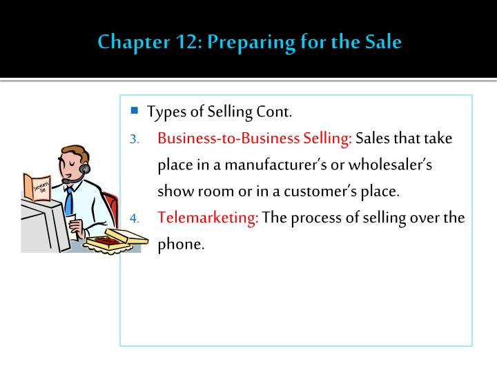 Chapter 12 preparing for the sale1