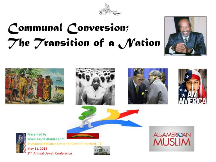 communal conversion the transition of a nation n.