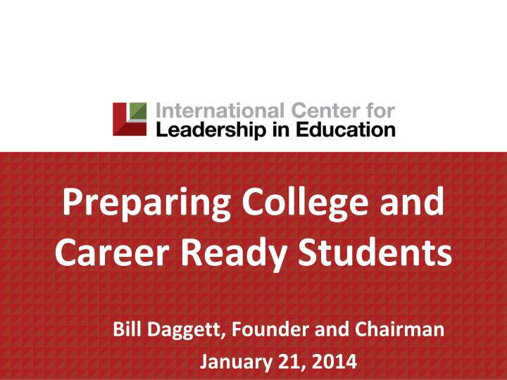 preparing college and career ready students n.