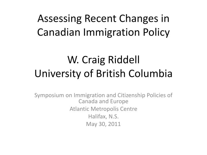 an analysis of canadas immigration policies A foucauldian discourse analysis of canadian immigration policies and state practices reveals the ableist foundations of the canadian nation-state.