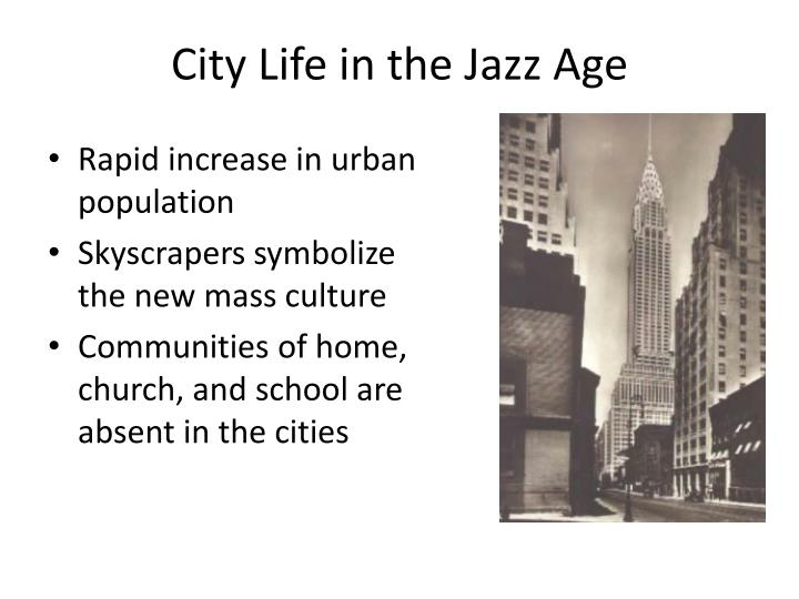 City Life in the Jazz Age