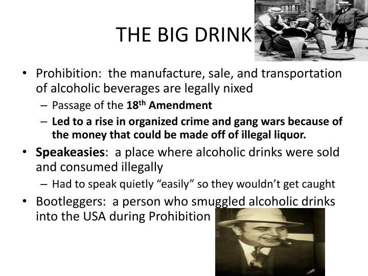 THE BIG DRINK