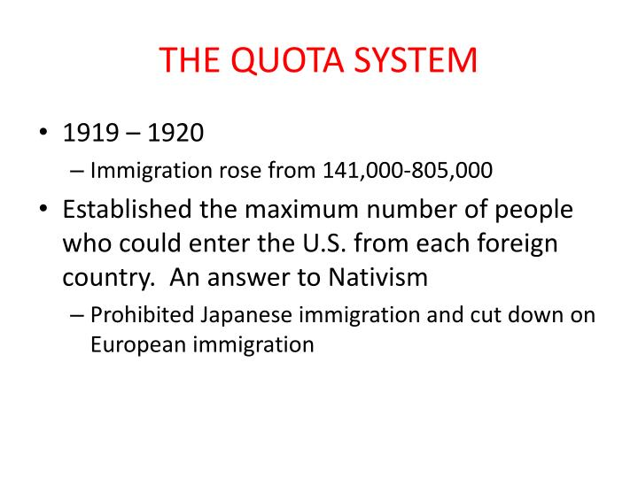 THE QUOTA SYSTEM