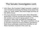 the senate investigates cont
