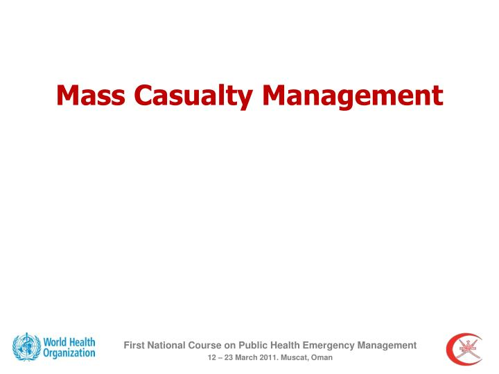 mass casualty management n.