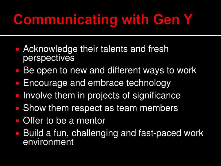 Communicating with Gen Y