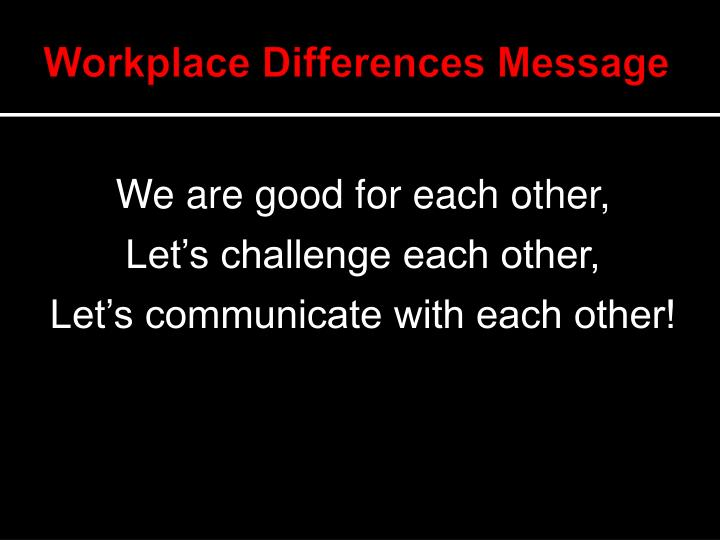 Workplace Differences Message