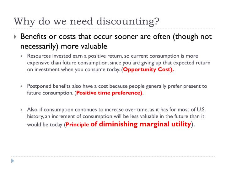 Why do we need discounting?