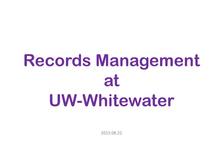 records management at uw whitewater n.