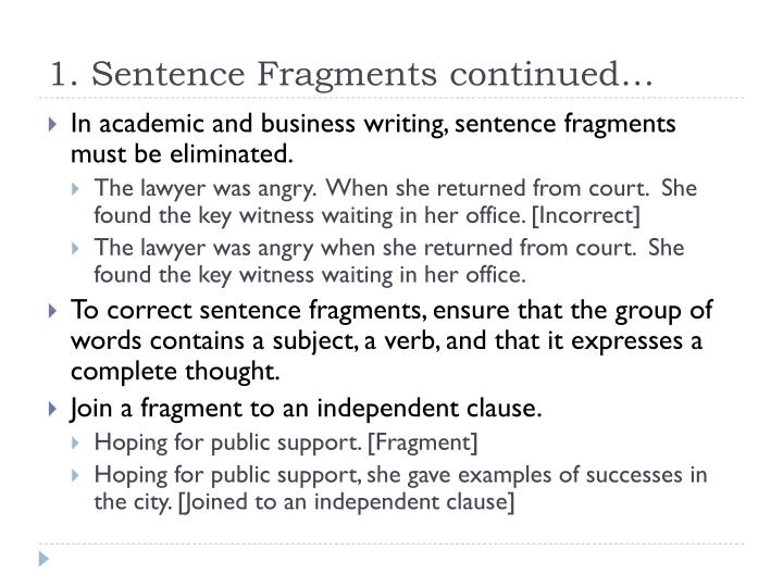 1 sentence fragments continued