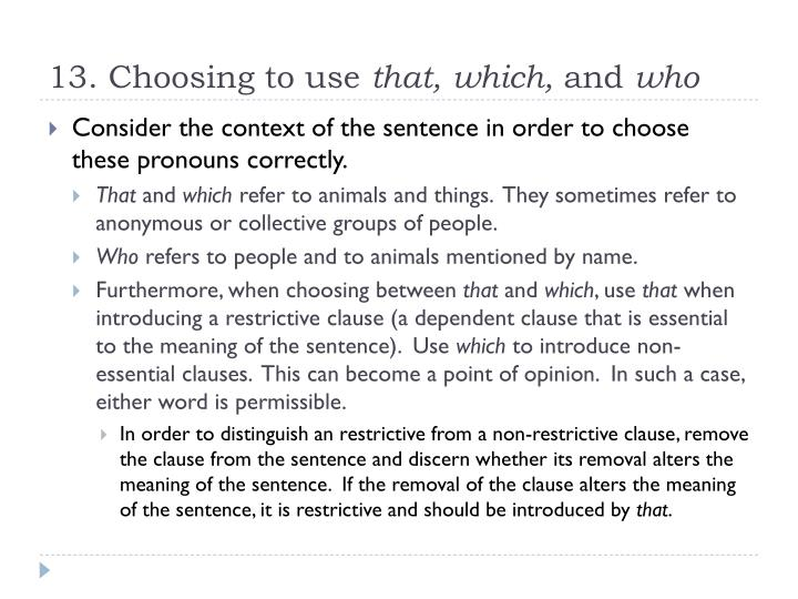 13. Choosing to use