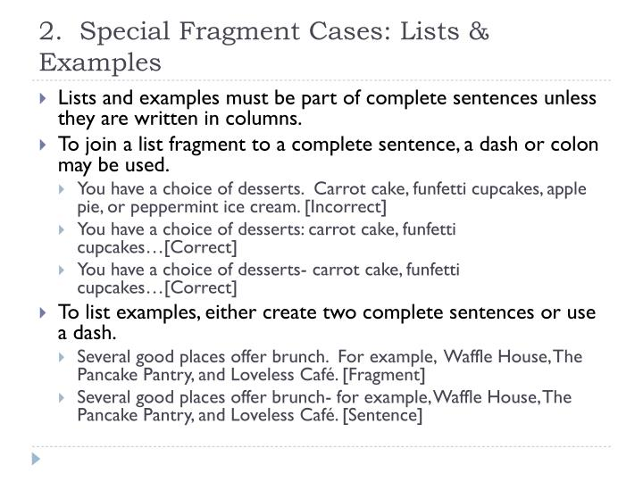 2.  Special Fragment Cases: Lists & Examples