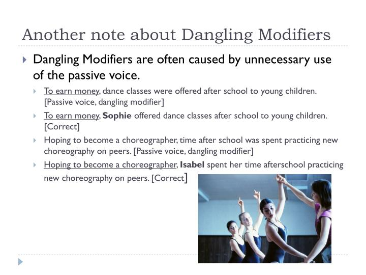 Another note about Dangling Modifiers