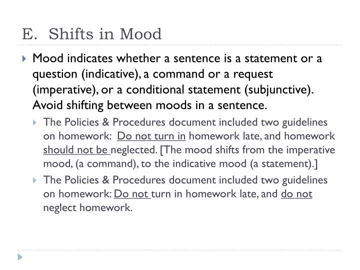 E.  Shifts in Mood