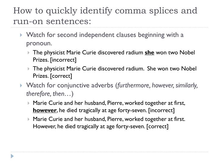 How to quickly identify comma splices and run-on sentences: