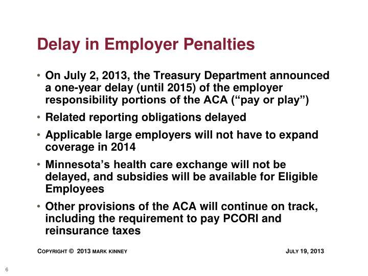 Delay in Employer Penalties