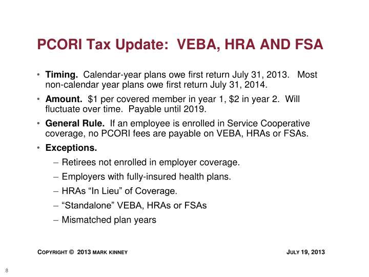PCORI Tax Update:  VEBA, HRA AND FSA