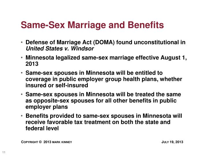 Same-Sex Marriage and Benefits