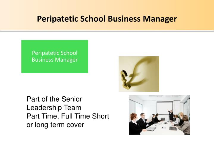 Peripatetic School Business Manager