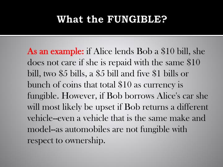 What the FUNGIBLE?