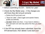 t card my wallet verify er processed correctly