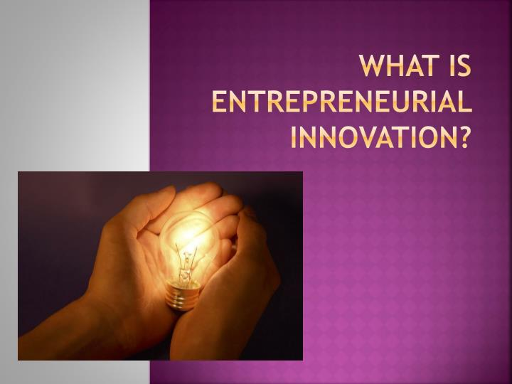 what is entrepreneurial innovation n.