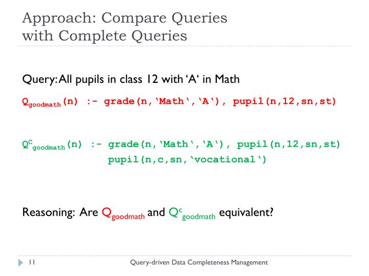 Approach: Compare Queries