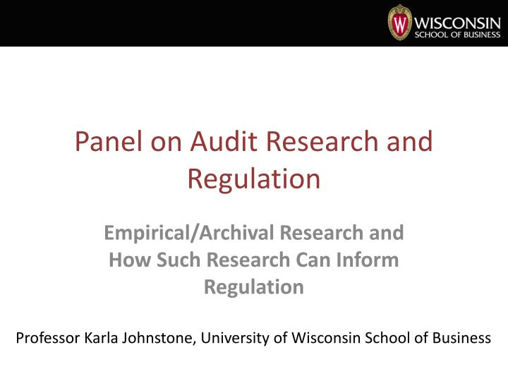 panel on audit research and regulation n.