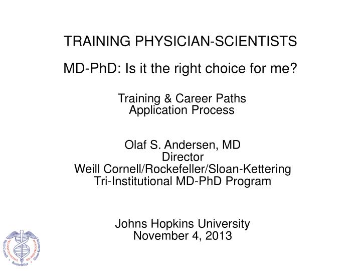 PPT - Olaf S  Andersen, MD Director Weill Cornell