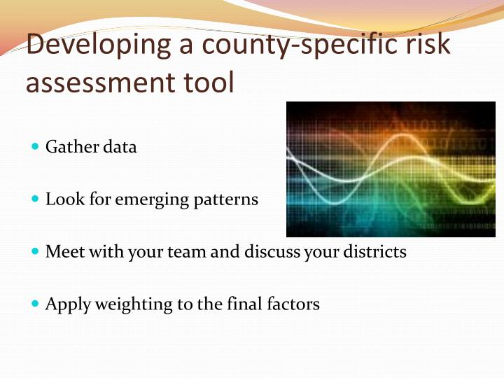 Developing a county-specific risk assessment tool