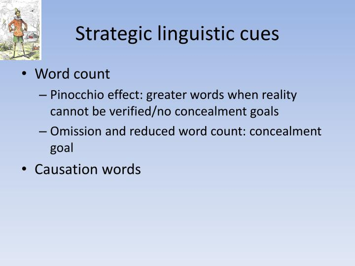 Strategic linguistic cues