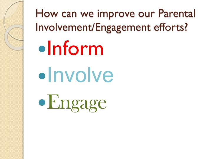 how can we improve our parental involvement engagement efforts n.